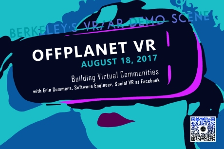 OffPlanet VR Meetup at NextSpace Berkeley featuring Facebook Spaces